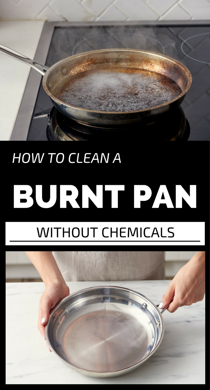 How To Clean A Burnt Pan Without Chemicals