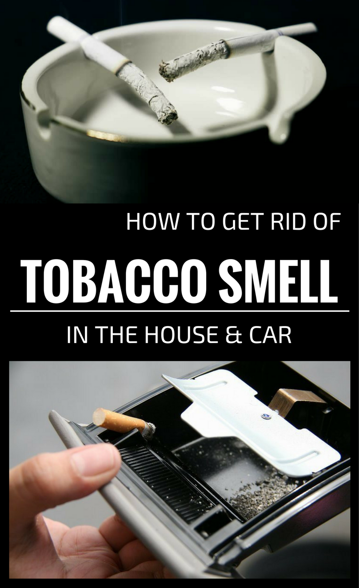 how to get rid of tobacco smell in the house and car. Black Bedroom Furniture Sets. Home Design Ideas